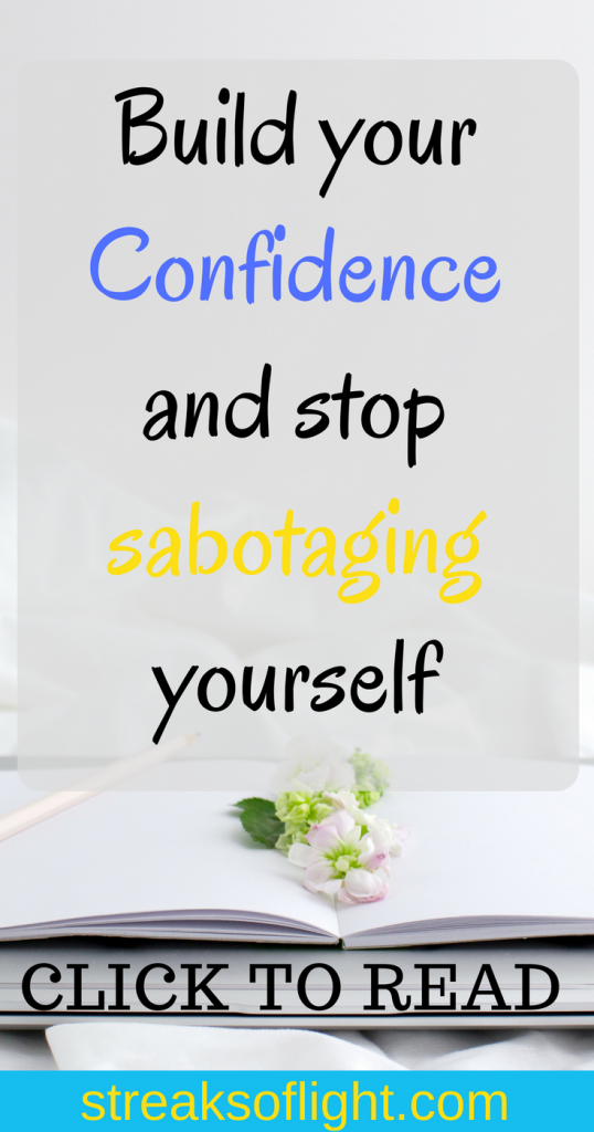 build your confidence and overcome self doubt