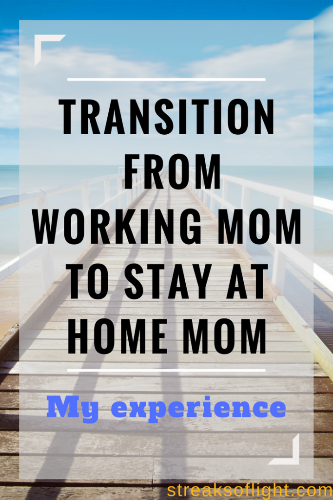 working mom to stay at home mom
