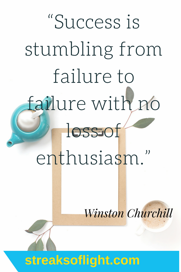 success is stumbling from failure to failure with no loss of enthusiasm- Winston Churchill #Quotes