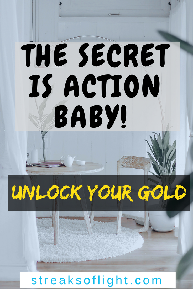 The secret to unlocking the gold in your life is all in the action. Take action today and watch your dreams come to life.  #goalsetting #unlockyourgold #action #consistency #personaldevelopment #goals2019 #dream