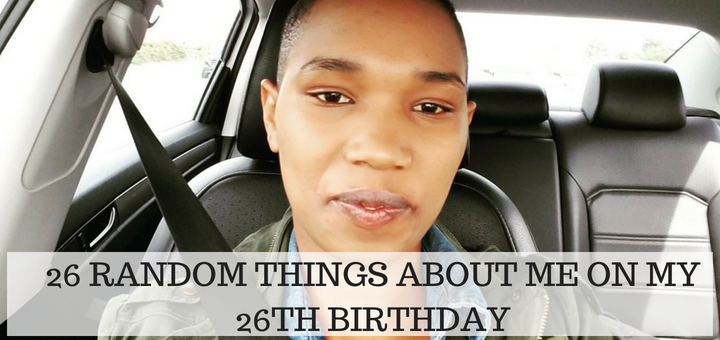 26 random things about me on my 26th birthday