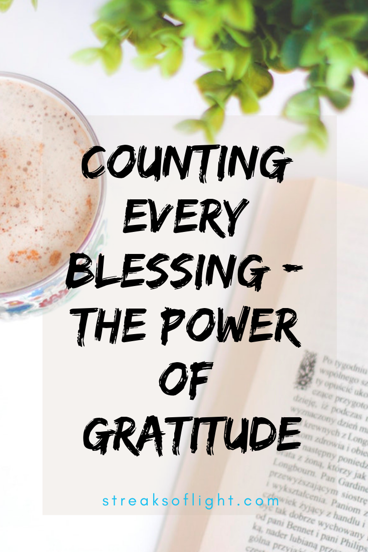 counting every blessing- read about the power of gratitude