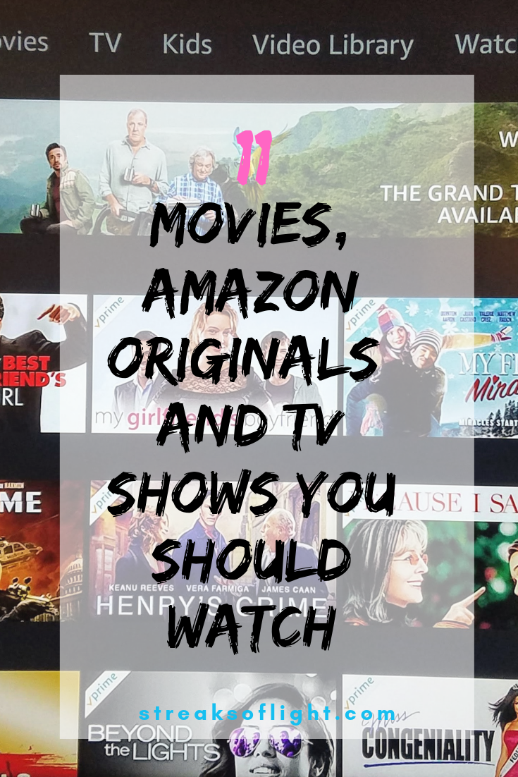 Are you looking for new movies, shows or books to read? In this post I'm sharing my favorite stuff- including 11 movies, amazon originals and tv shows you should watch. And you will find some of the best books I have read too. #bestmovies #besttvshows #bestoriginals #bestbooks