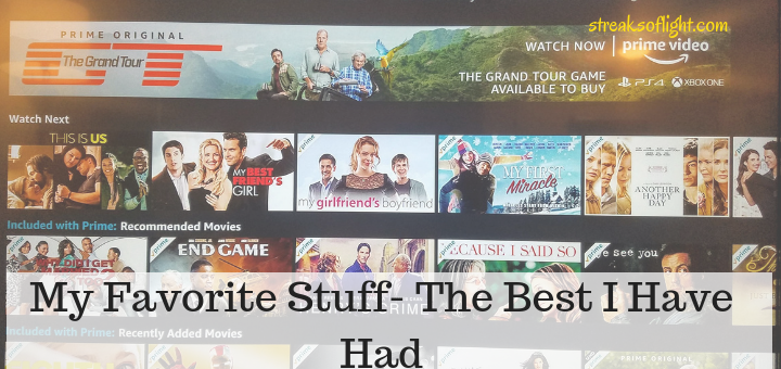 my favorite stuff - the best movies, tv shows, amazon originals and books