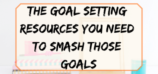 the goal setting resources you need to smash your goals
