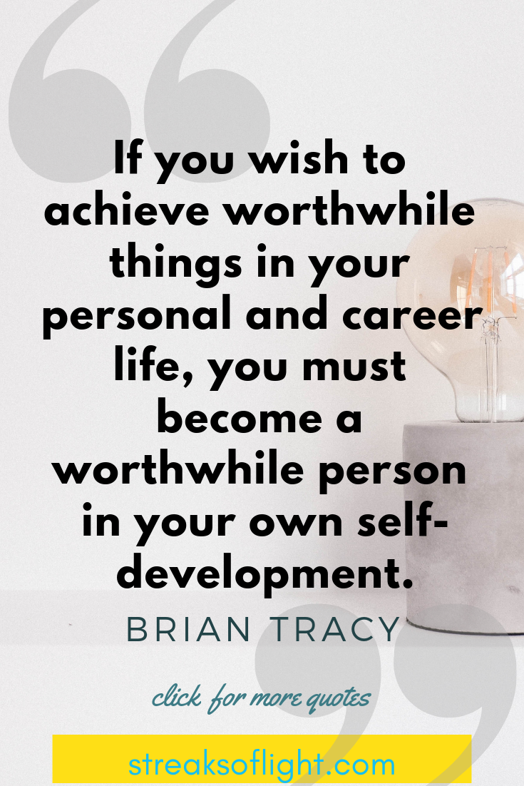 Brian Tracy Quote - quotes for self improvement |Streaks of light