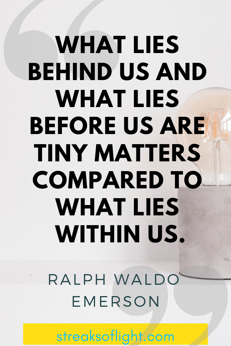 Ralph Waldo Emerson quotes on self improvement : What lies before us... - streaks of light