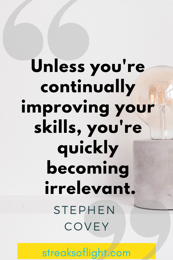Stephen Covey quote on improving your skills - Streaks of light quotes on self improvement