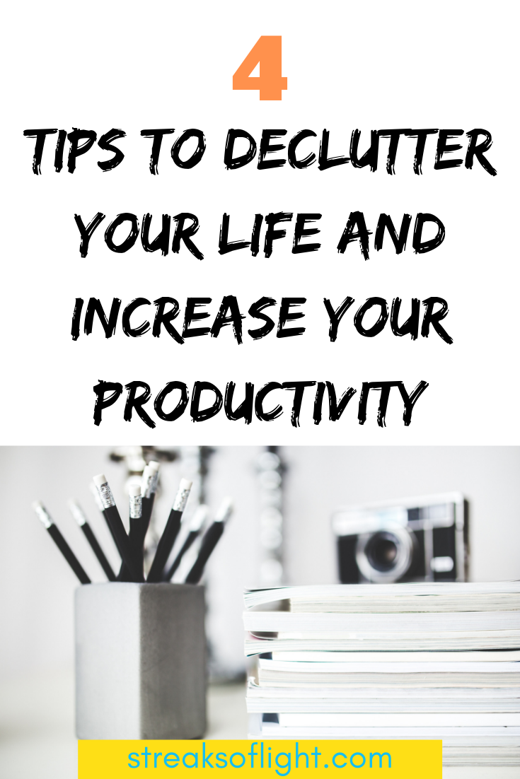 productivity tips/ decluttter your life