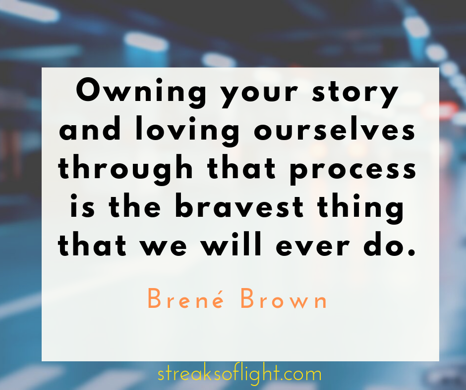 Owning your story and loving yourself