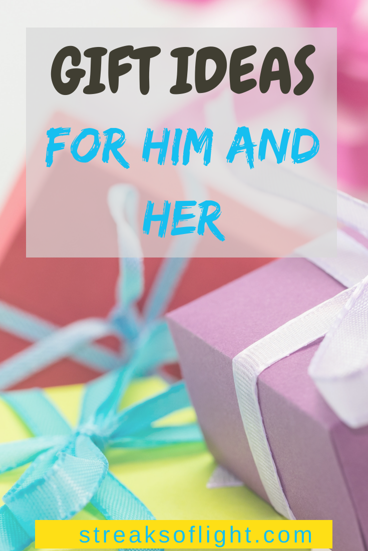 gift ideas for him and her: Christmas, valentines, birthday gifts