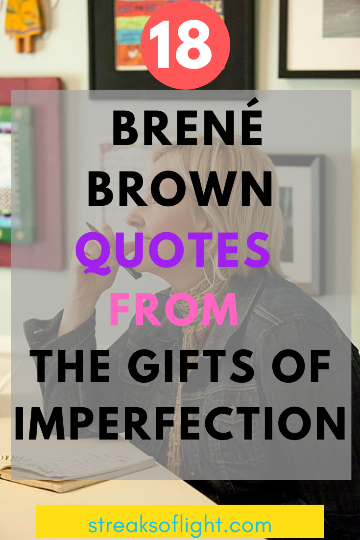 Amazing quotes from The Gifts of Imperfection by Brene Brown #brenebrownquotes