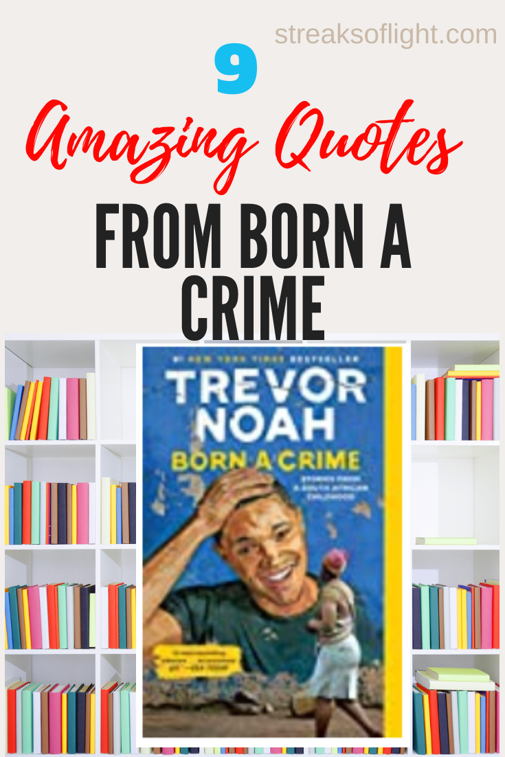 Amazing quotes from Born a Crime