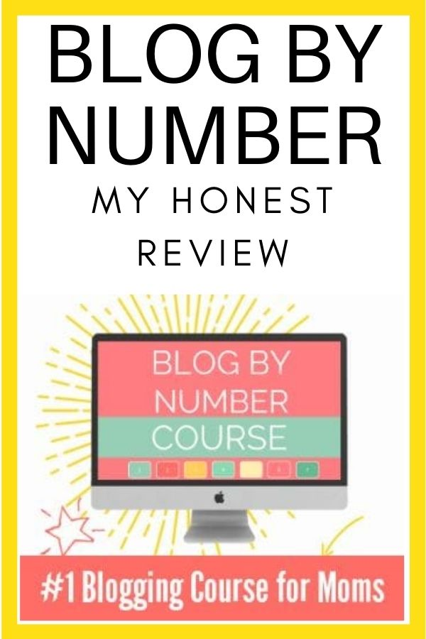 Blog By Number Review - #1 Blogging Course For Moms graphic